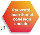 Pauvret�, insertion et coh�sion sociale